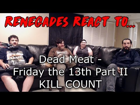 Renegades React to... Dead Meat - Friday the 13th Part 2 (1981) KILL COUNT