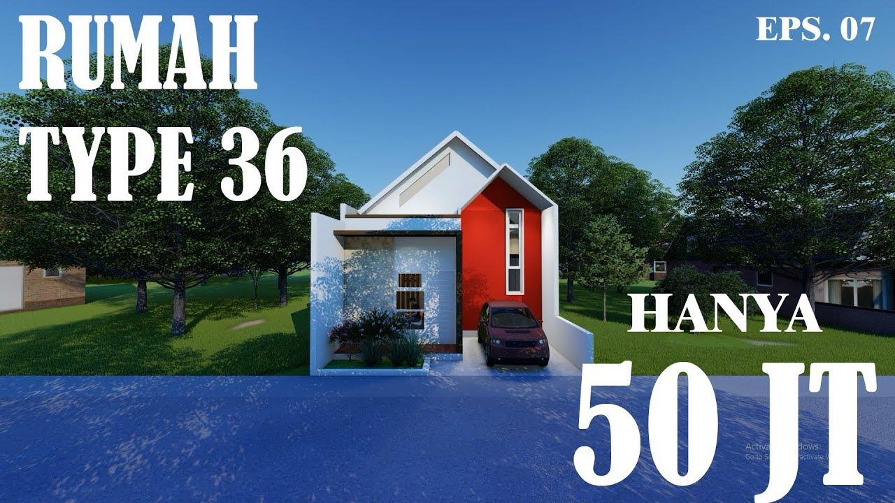 Rumah Type 36 Kecil Minimalis Dan Bagus Hanya Dengan Biaya 50 Juta. -  YouTube