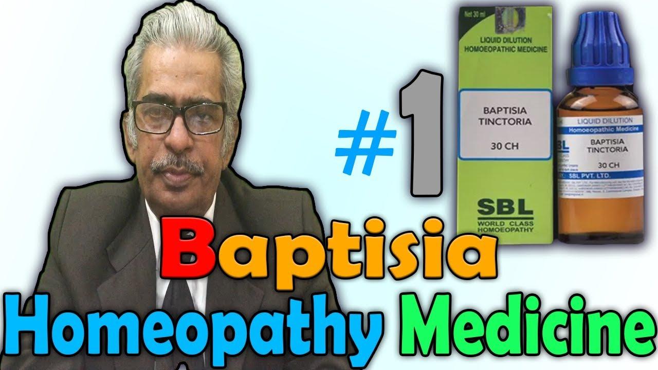 Homeopathy Medicine - Baptisia (Part 1) -- Dr P S  Tiwari