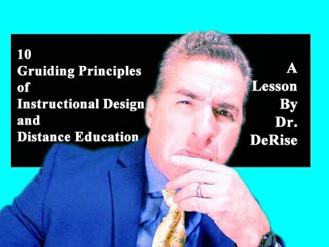 10 Guiding Principles Of Instructional Design And Distance Education Itde A Lesson By Dr Derise Youtube