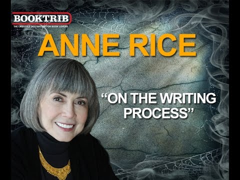 BookTrib | Thrillerfest | Interview with Anne Rice on The Writing Process