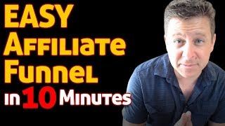 Affiliate Funnel Building - In 10 Minutes for affiliate marketing and clickbank EASY TUTORIAL