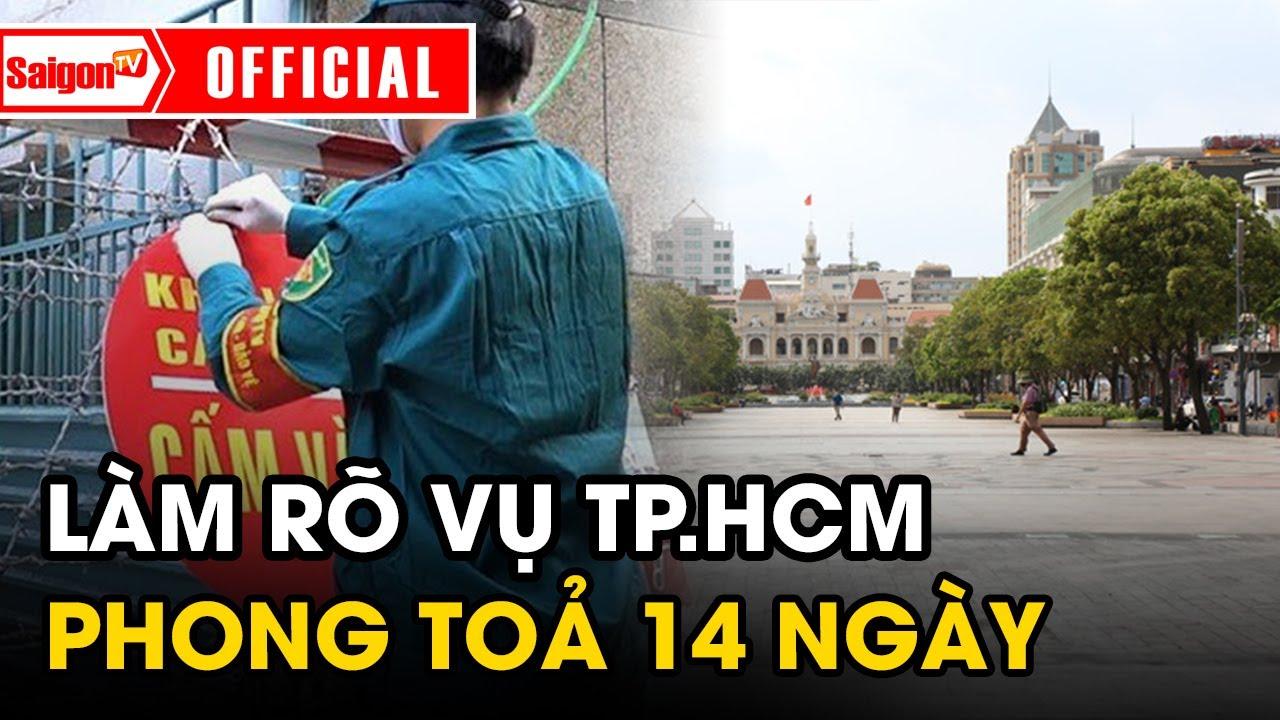 Làm rõ vụ 'TP HCM BỊ PHONG TỎA' 14 ngày