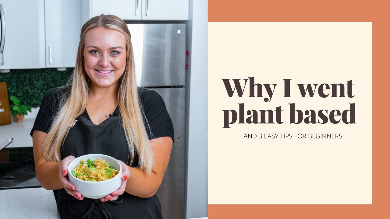 Being on a PLANT-BASED Diet Changed My Life (3 Easy Tips for Beginners)