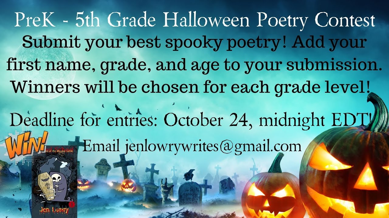 Halloween Poetry Contest 2020 PreK   5th Grade Halloween Poetry Contest 2020 by Author, Jen