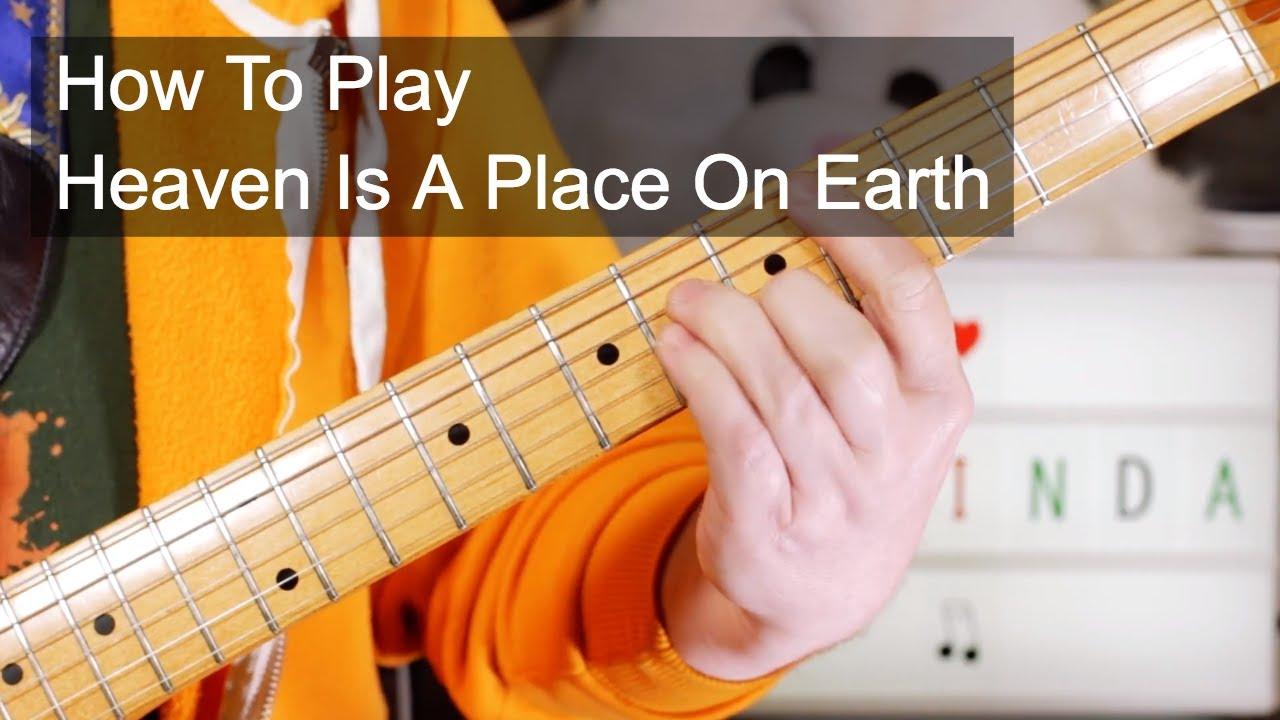 39 Heaven Is A Place On Earth 39 Belinda Carlisle Guitar Lesson Youtube