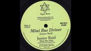 Junior Reid - Mini Bus Driver + Dub