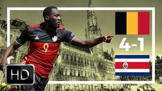 Belgium vs Costa Rica | 4-1 All Goals & Highlights | Lukaku goals