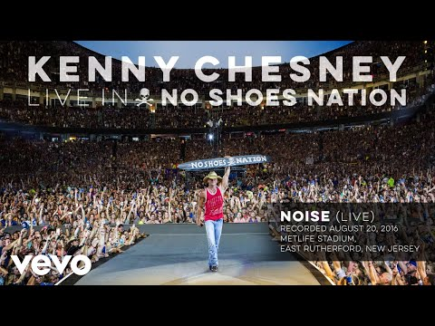 Kenny Chesney - Noise (Live) (Audio)