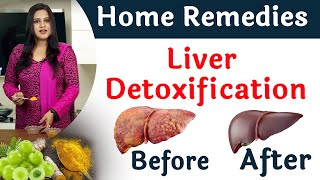 Liver Detoxification Home Remedies | Cleanse Liver Naturally