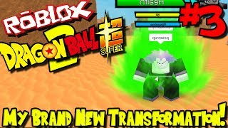 MY BRAND NEW TRANSFORMATION! | Roblox: Dragon Ball Super 2 (Demo Release) - Episode 3
