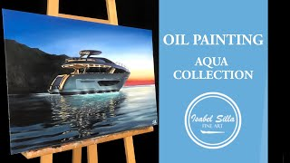 Photorealistic oil painting: yacht at sunset | TIME-LAPSE |
