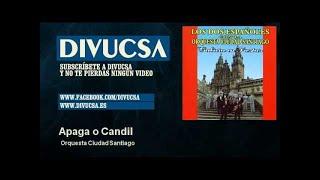 Orquesta Ciudad Santiago - Apaga o Candil