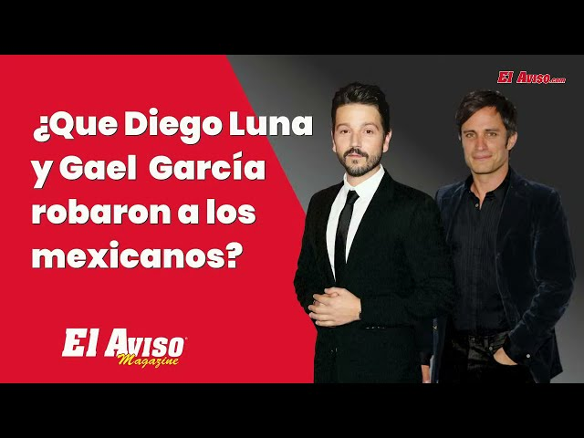 Gael García y Diego Luna le roban a los Mexicanos? Salma Hayek en portada - El Aviso Magazine 2021