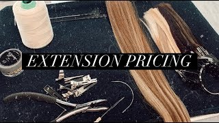 HOW TO CHARGE FOR HAIR EXTENSIONS!