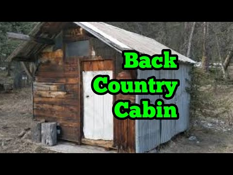 116. Backcountry Cabin or Remote Bug Out Shelter?
