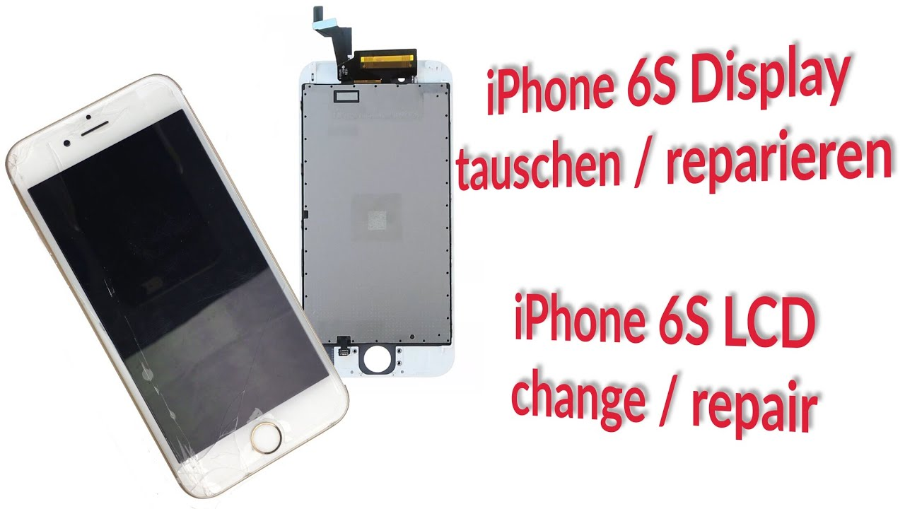 iphone 6s display lcd wechseln tauschen reparieren repair change fixing youtube. Black Bedroom Furniture Sets. Home Design Ideas