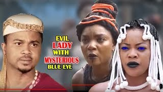 Evil Lady With Mysterious Blue Eyes 1&2  - 2018 Latest Nigerian Nollywood Movie/African Movie