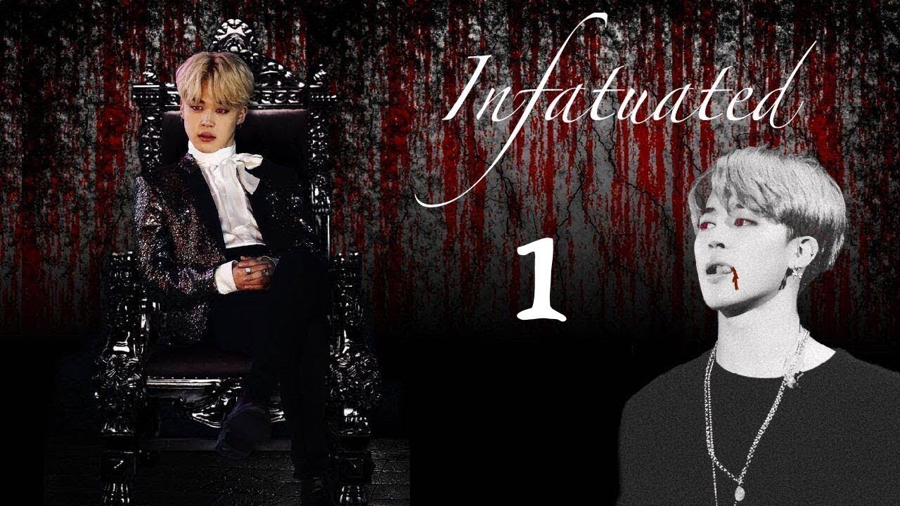 Download [Jimin FF] Infatuated Ep 1