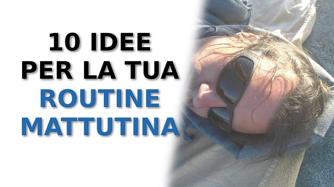 Routine mattutina: 10 idee per sentirsi subito motivati e felici (rituale serenità)| Emanuele Caruso