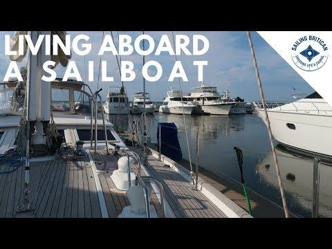 Living Aboard A Sailboat | Sailing Britican #14