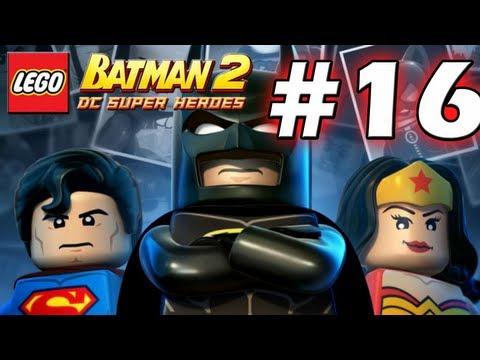 LEGO Batman 2 : DC Super Heroes Episode 16 - The Next President (HD) (Gameplay)