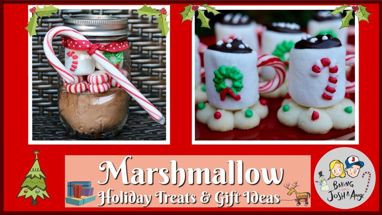 Marshmallow Holiday Gifts & Treat Ideas!   Baking With Josh & Ange ...