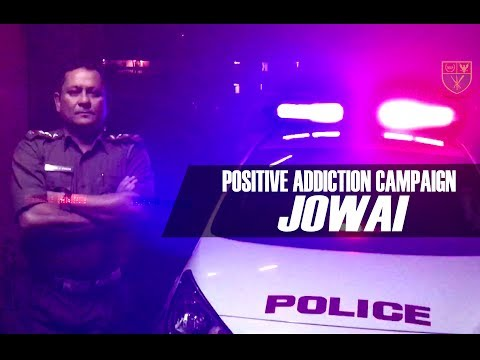 The Times They are a Changing - JOWAI POSITIVE ADDICTION CAMPAIGN 2017