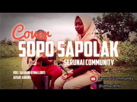SAMBAVA - Sopo Sapolak Cover by Serunai Community