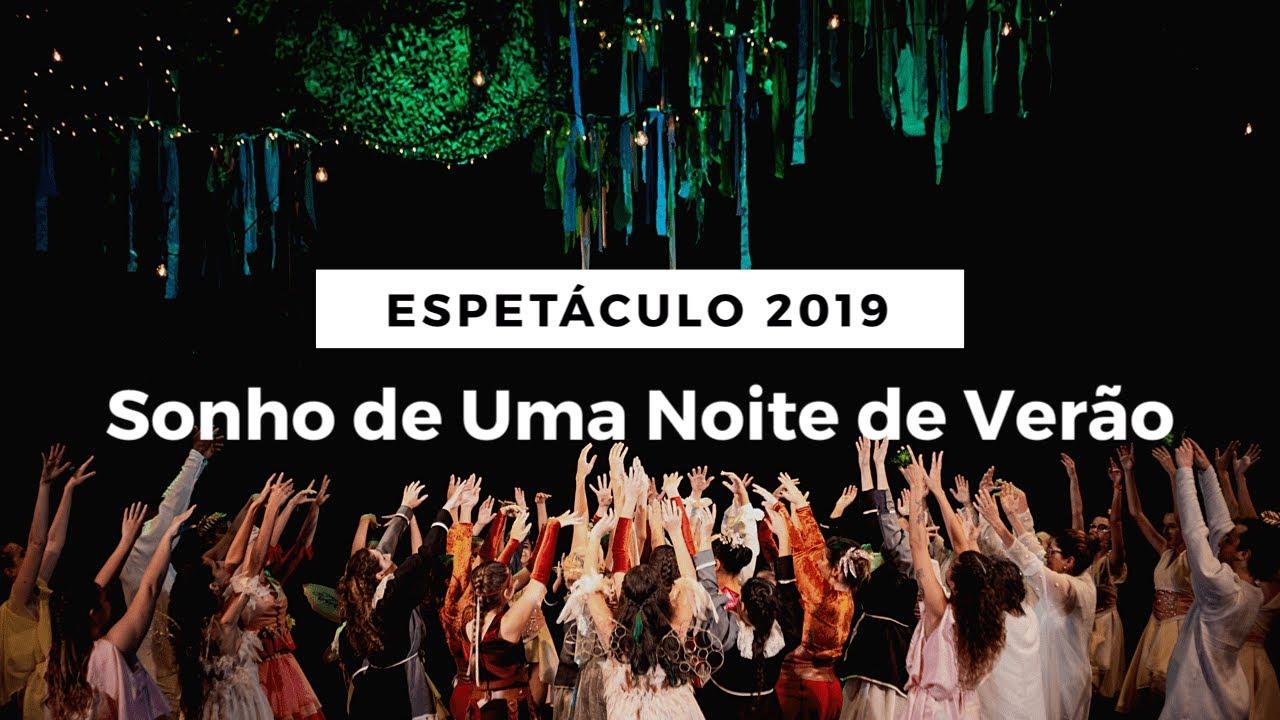 SONHO DE UMA NOITE DE VERÃO | WILLIAM SHAKESPEARE | ESPETÁCULO 2019 | TRAILER