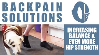 TIP #3 Reduce your back-pain and Increase your balance