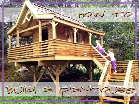 How to Build a Playhouse / Treehouse - YouTube