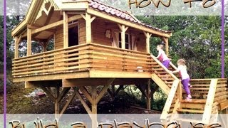 How To Build A Playhouse / Treehouse