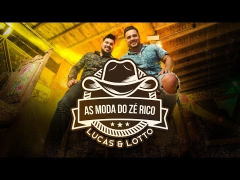 Lucas e Lotto – As Moda do Zé Rico