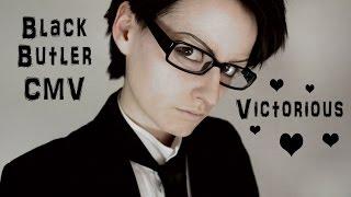 Victorious - Black Butler CMV