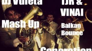 TJR & VINAI - Bounce Generation (DJ Vuleta Balkan Remix) Mp3