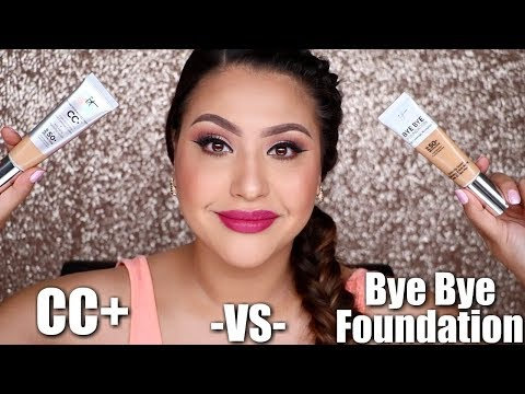 IT COSMETICS CC+ VS BYE BYE FOUNDATION!
