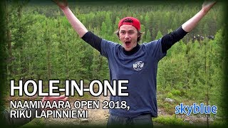 Riku Lapinniemi Disc Golf Hole In One | Naamivaara Open 2018, Round 2