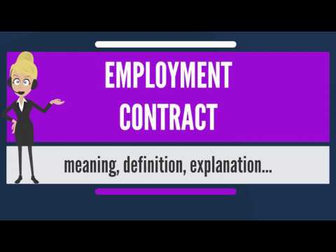What is EMPLOYMENT CONTRACT? What does EMPLOYMENT CONTRACT mean? EMPLOYMENT CONTRACT meaning