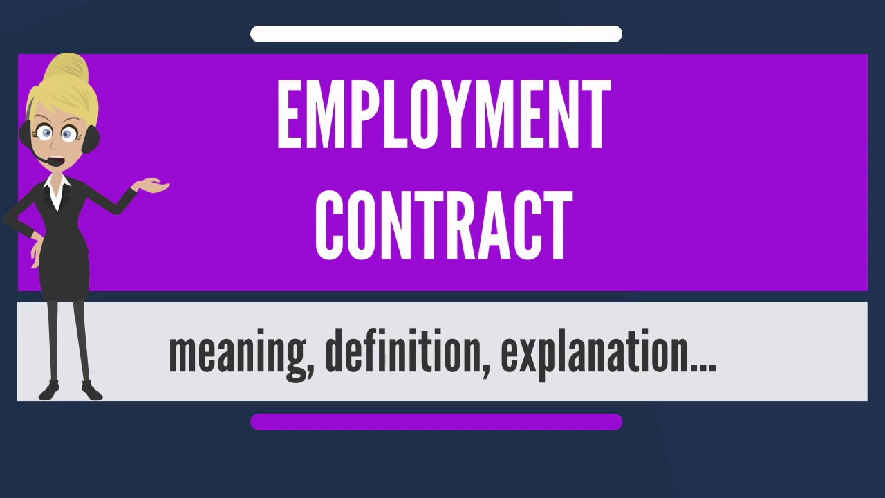 What Is Employment Contract What Does Employment Contract Mean
