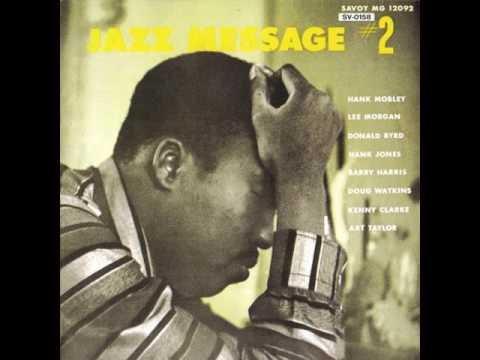 Hank Mobley & Lee Morgan - 1956 - The Jazz Message of Hank Mobley Vol2 - 04 Blues Number Two
