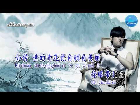 Sứ Thanh Hoa – Châu Kiệt Luân (Karaoke)