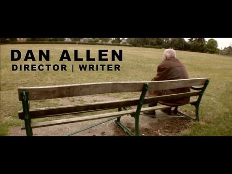 Dan Allen | Director + Writer | Showreel 2012