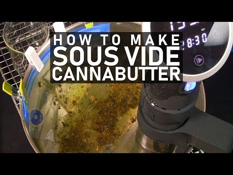 How To Make Sous Vide Cannabis Infused Oil/ Butter with No Odor: Cannabasics #101