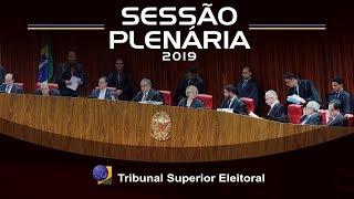Assista a íntegra da sessão de julgamentos do Tribunal Superior Eleitoral realizada no dia 12 de Setembro de 2019.