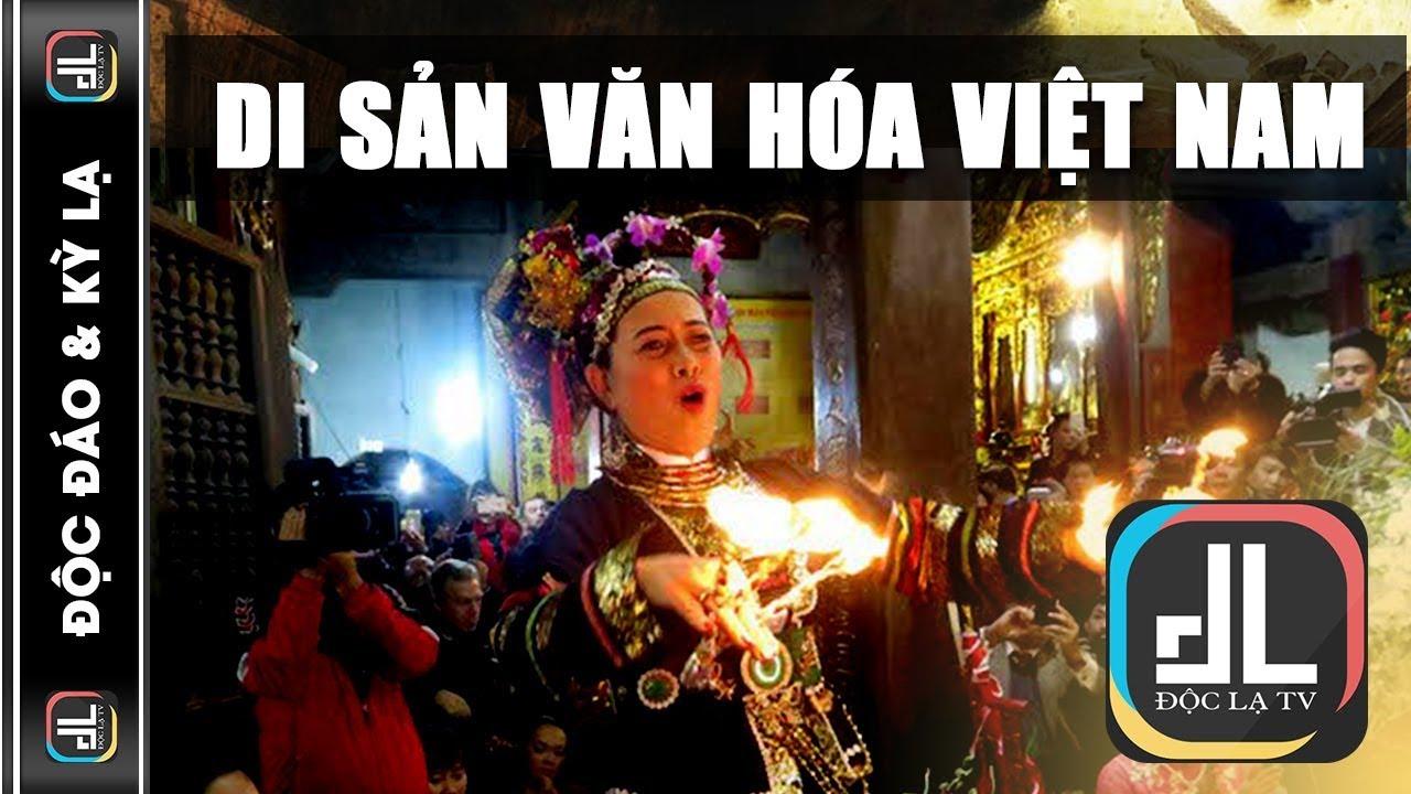 Các Di Sản Văn Hóa Phi Vật Thể Của Việt Nam Được UNESCO Công Nhận | Độc Lạ TV