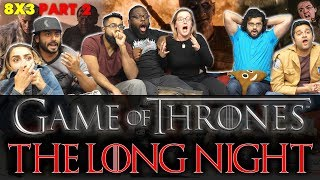 Game of Thrones - 8x3 The Long Night [Part 2] - Group Reaction
