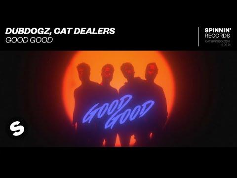 Смотреть клип Dubdogz, Cat Dealers - Good Good