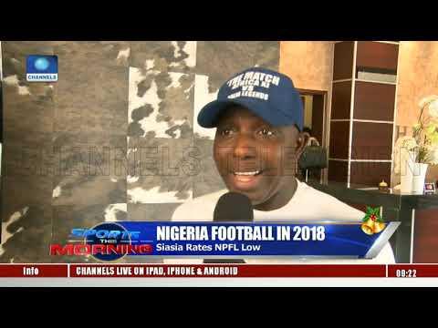 Football Devt In 2018: Siasia Rates NPFL Low