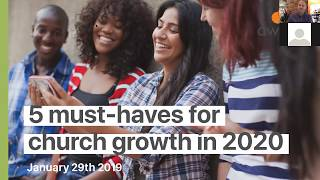 Webinar: 5 Must-haves for Church Growth in 2020